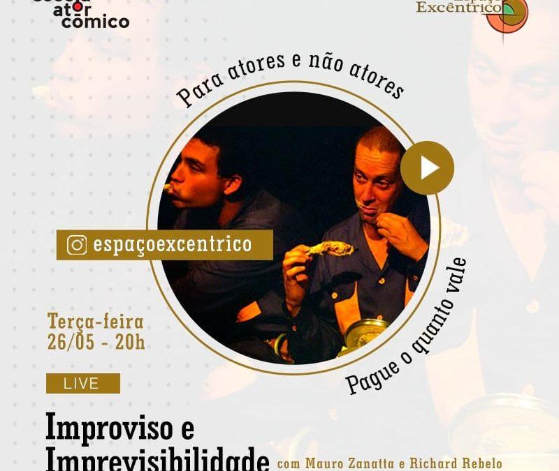 Live @espacoexcentrico: Improviso e Imprevisibilidade